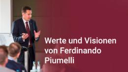 Unternehmer Ferdinando Piumelli spricht über Werte und Visionen