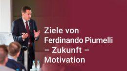Unternehmer Ferdinando Piumelli spricht über seine Ziele