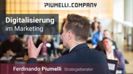 Ferdinando Piumelli - Digitalisierung im Marketing