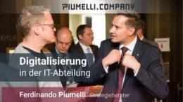 Ferdinando Piumelli - Digitalisierung in der IT-Abteilung